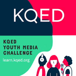 KQED Youth Media Challenges