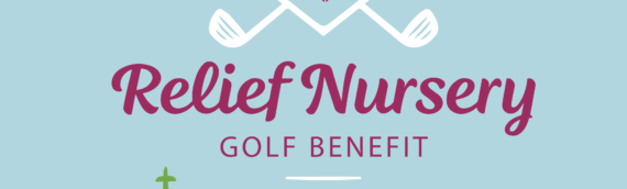 Relief Nursery's 19th Annual Golf Benefit- September 13th