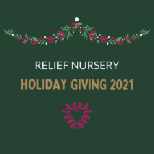 Relief Nursery Holiday Giving 2021